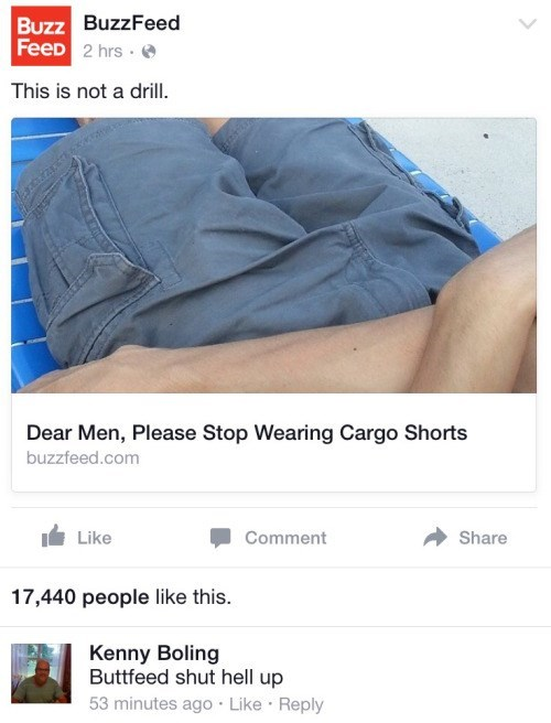 funny memes buttfeed shut the hell up about cargo shorts