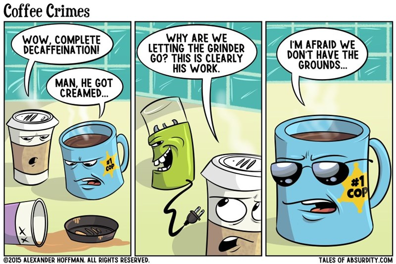 coffee puns web comics He Deserves Pun-ishment