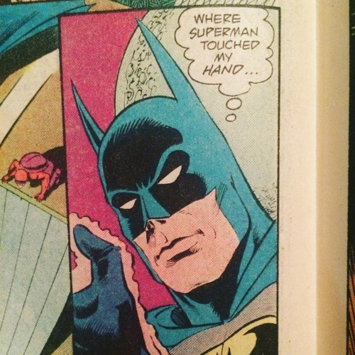 superman batman He'll Never Wash That Hand Again