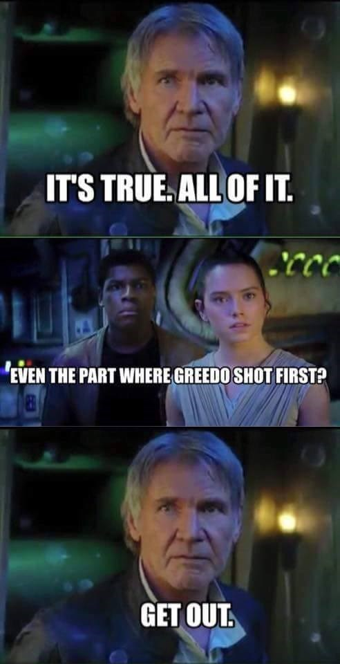 star wars memes its all true greedo
