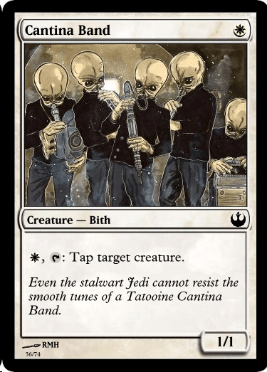 Games - Cantina Band Creature Bith *e Tap target creature. Even the stalwart Jedi cannot resist the smooth tunes of a Tatooine Cantina Ваnd. 1/1 RMH 36/74