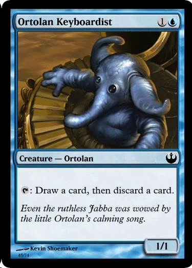 Elephant - Ortolan Keyboardist Creature Orto lan Draw a card, then discard a card. Even the ruthless Fabba the little Ortolan's calming song. was wowed by 1/1 Kevin Shoemaker 45/74