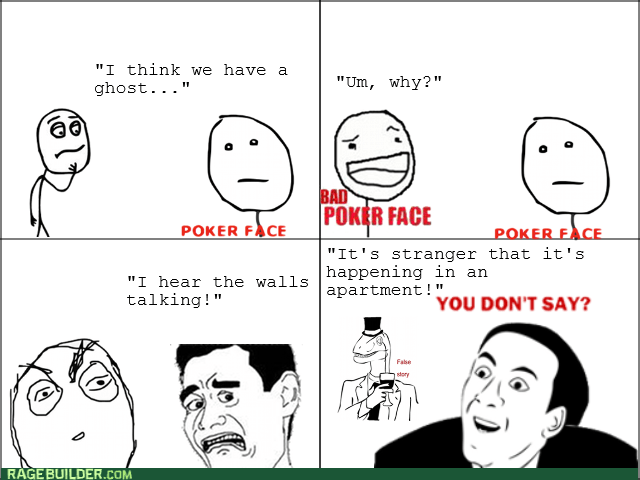poker face ghosts false story - 8577740800