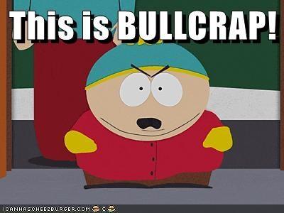 This is BULLCRAP!