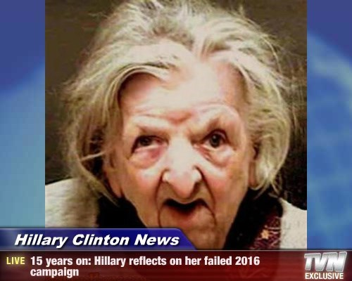 Hillary Clinton News - 15 years on: Hillary reflects on her failed 2016 campaign