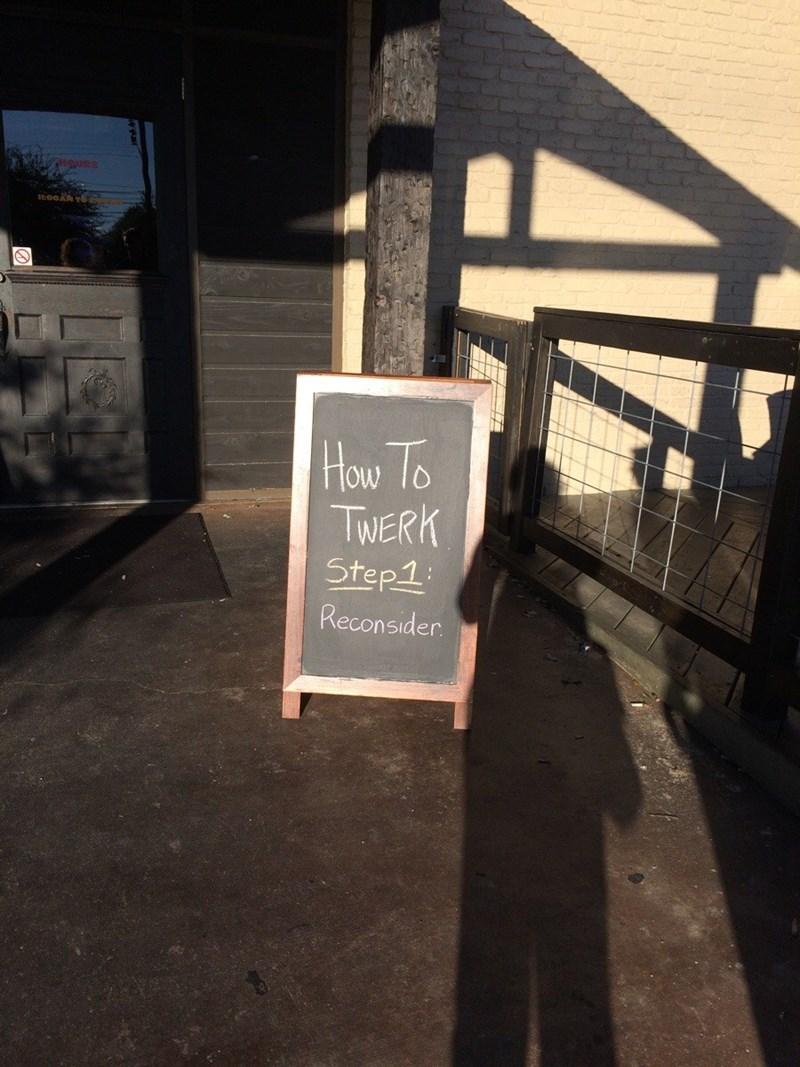 funny sign how to twerk