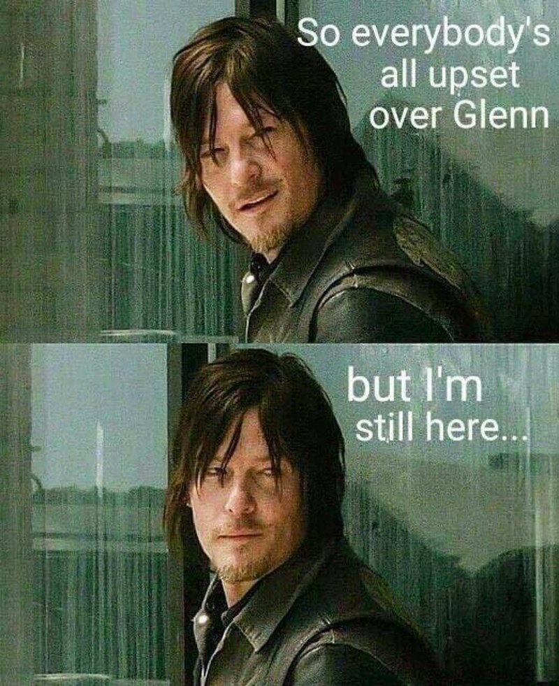Daryl is Still Here For Us