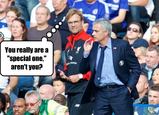 "You really are a ""special one,"" aren't you?"