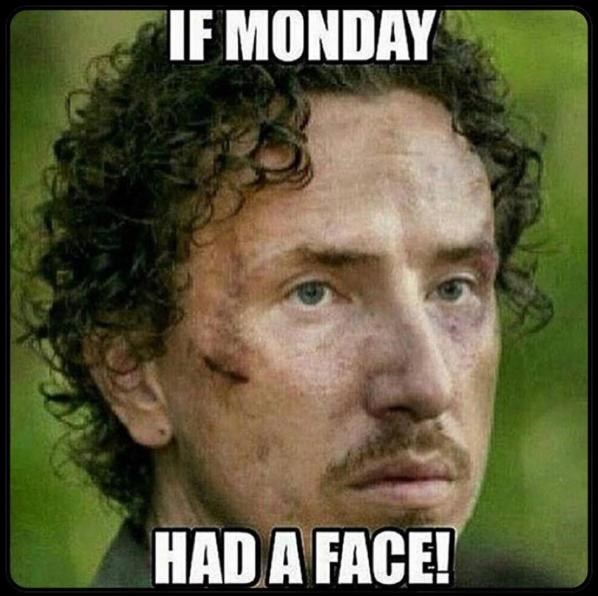 Mondays Ruin Everything