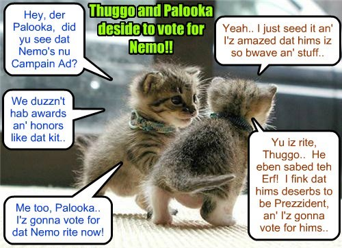 KKPS 2015: After Thuggo an' Palooka see Nemo's new powerful Campain Ad for Klass Prezidents, dey first lerned ob all teh accomplishments an' awards dat Nemo haz alreddy erned at such a yung age.. an' dey iz bery impressed..