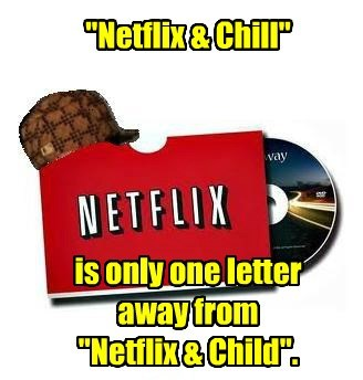 pregnancy,kids,netflix and chill