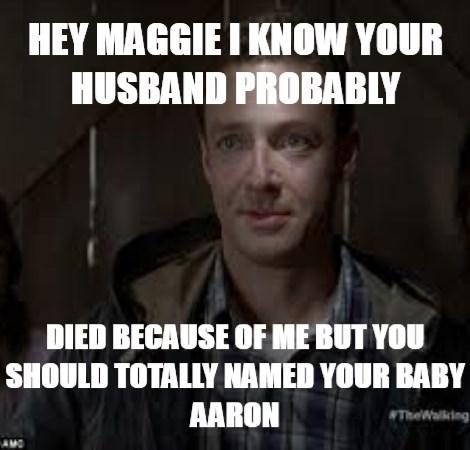 Aaron, Always The Charmer
