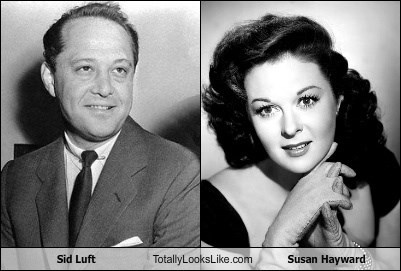 Sid Luft Totally Looks Like Susan Hayward