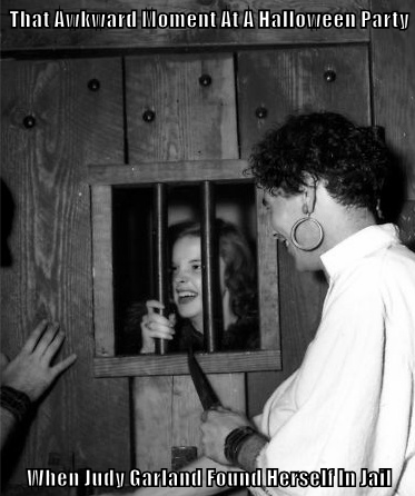That Awkward Moment At A Halloween Party  When Judy Garland Found Herself In Jail