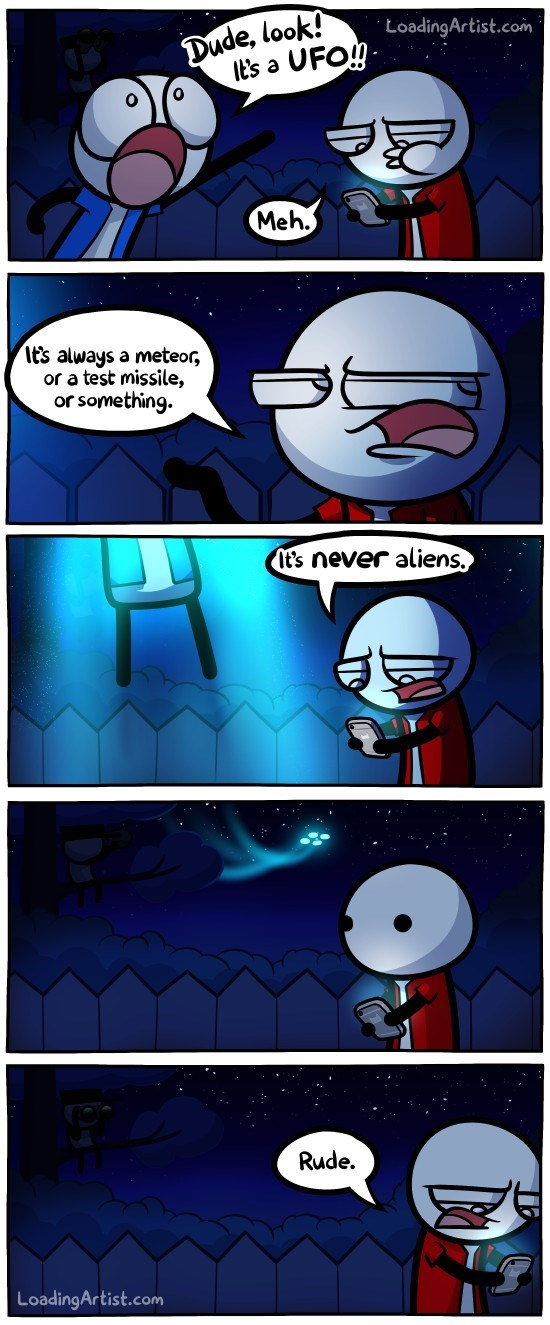 web comics aliens I Hate It When People Suddenly Decide to Leave Mid Conversation