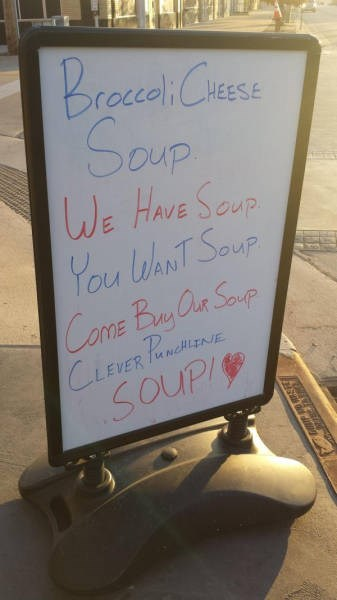 funny memes you want soup sign