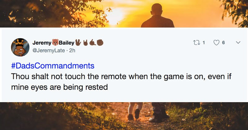 tweet about dad refusing to let you touch the remote control