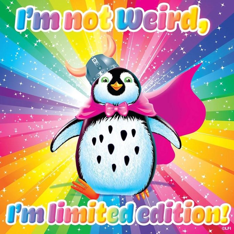 Flightless bird - Fmnot weird Im limited edition! OLFI