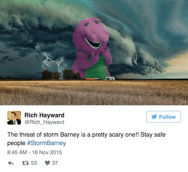 barney storm - Sky - Rich Hayward @Rich_Hayward Follow The threat of storm Barney is a pretty scary one!! Stay safe people #StormBarney 8:45 AM - 16 Nov 2015 753 37