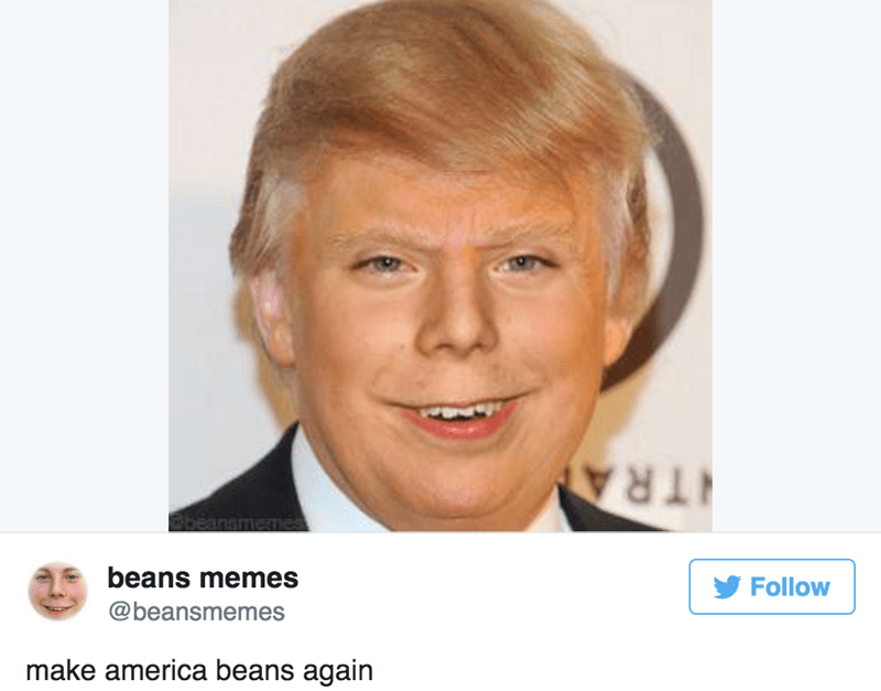 Beans Memes photoshop with Trump