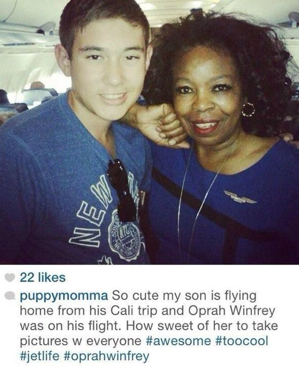 Friendship - 22 likes puppymomma So cute my son is flying home from his Cali trip and Oprah Winfrey was on his flight. How sweet of her to take pictures w everyone #awesome #to0cool #jetlife #oprahwinfrey