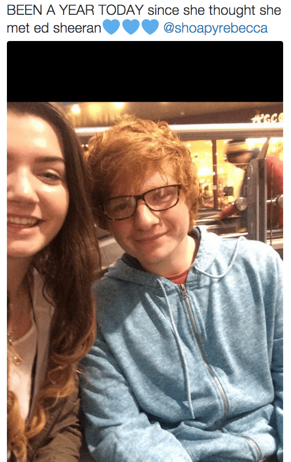 Face - BEEN A YEAR TODAY since she thought she @shoapyrebecca met ed sheeran'