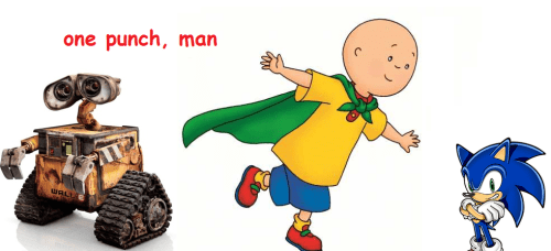 anime memes one punch man caillou walle sonic