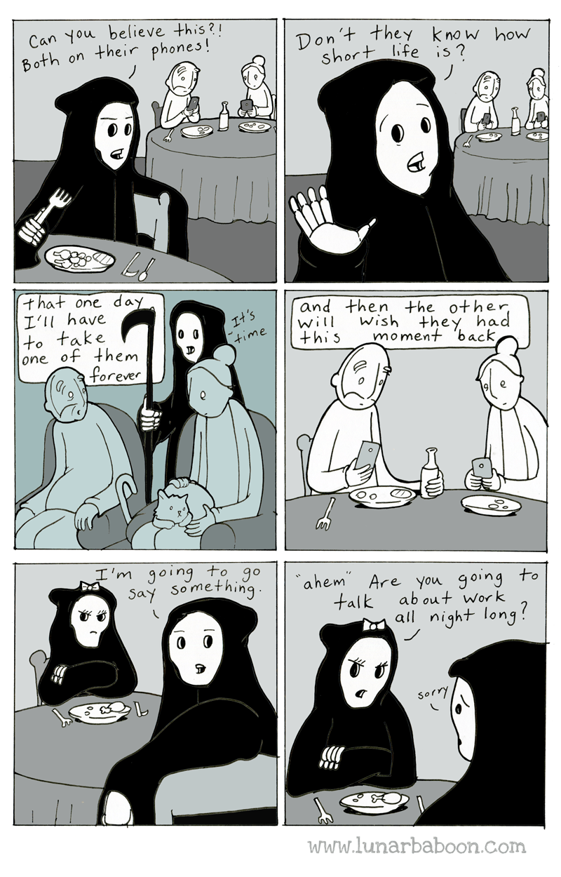 web comics death If Every Moment is So Precious, Why Can't We Just Enjoy Our Dinner?