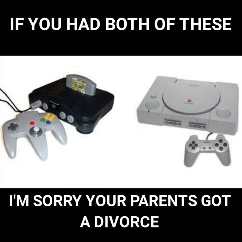 funny memes consoles sorry about your parents divorce