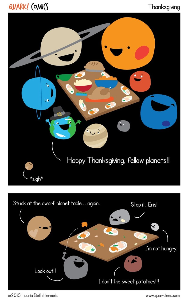 web comics pluto thanksgiving Sorry Pluto, Someone Has to Keep an Eye on Them