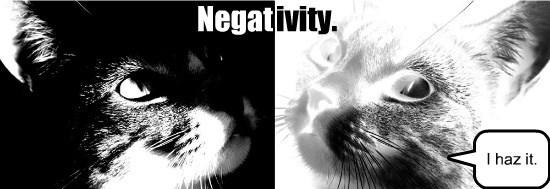 Negativity.