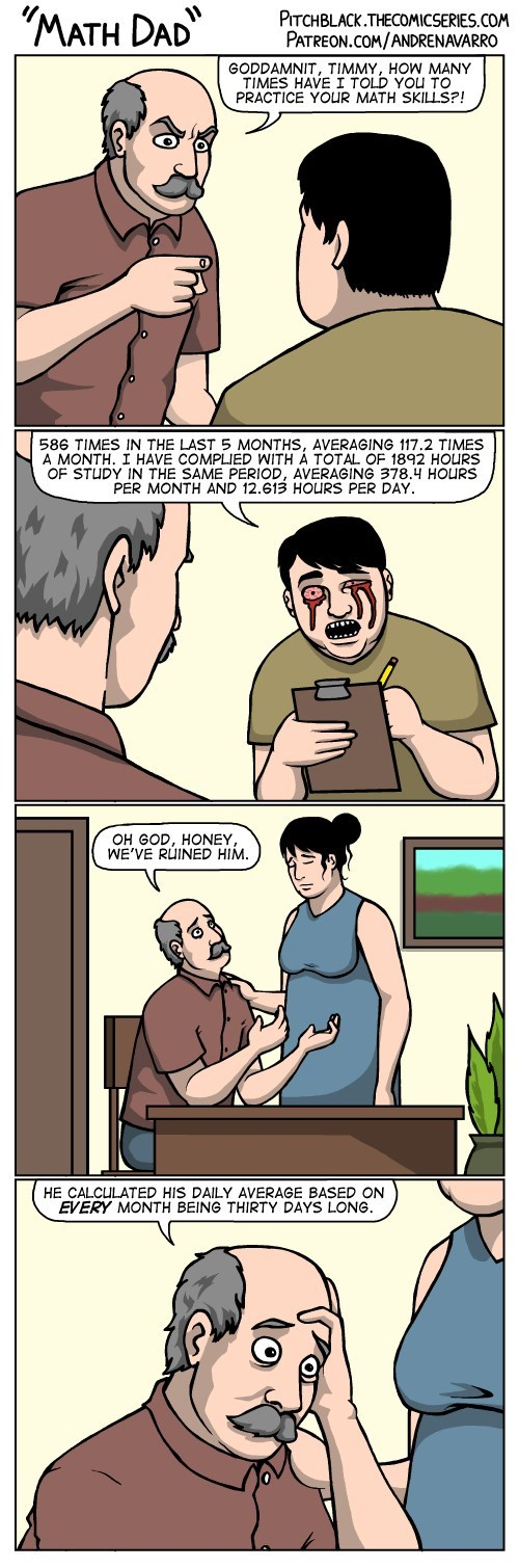 web comics math parenting You've Turned Him Into a Monster