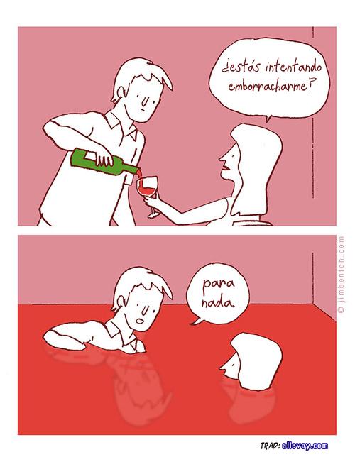 intentas emborracharme