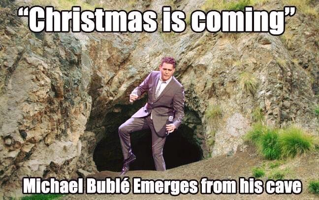 funny memes michael buble christmas is coming