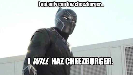 Black Panther will haz cheezburger