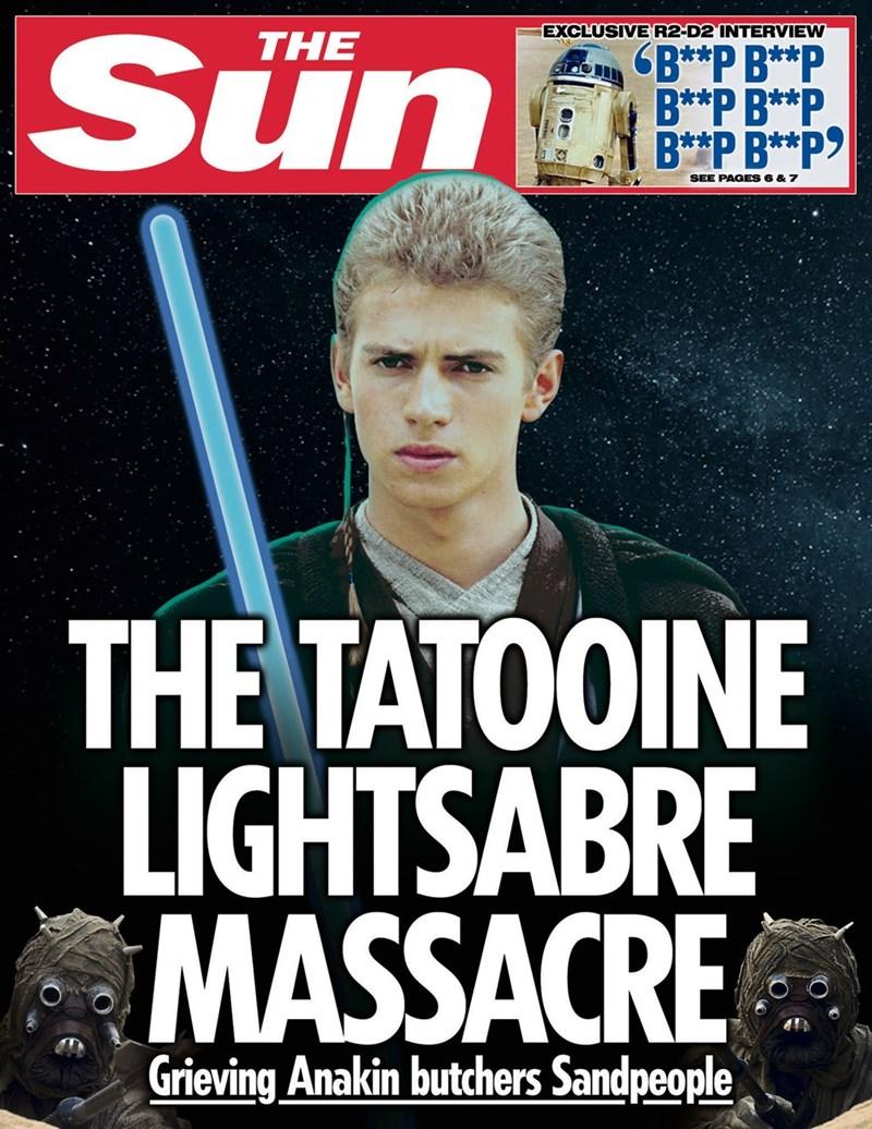 star wars - Movie - Sün EXCLUSIVE R2-D2 INTERVIEW THE GB**P B**P B**P B**P B**P B**P> SEE PAGES 6 & 7 THE TATOOINE LIGHTSABRE MASSACRE Grieving Anakin butchers Sandpeople