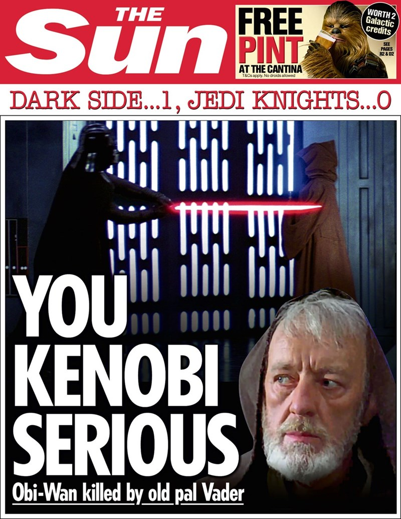 star wars - Poster - WORTH 2 Galactic credits FREE THE Sun PAGES R2 & D2 AT THE CANTINA T&Cs apply. No droids allowed DARK SIDE..1, JEDI KNIGHTS...O  YOU KENOBI  SERIOUS Obi-Wan killed by old pal Vader