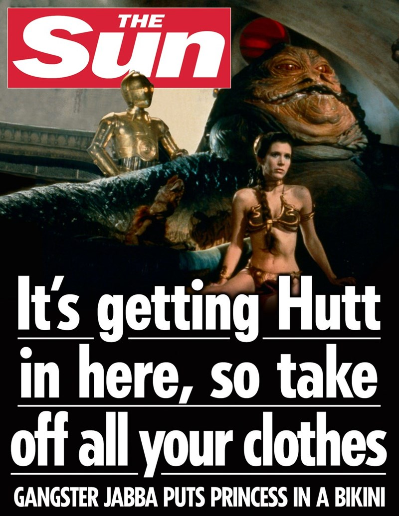 star wars - Movie - Sun THE It's getting Hutt in here, so take off all your dlothes GANGSTER JABBA PUTS PRINCESS INA BIKINI