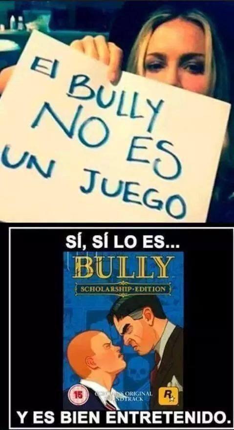 bully no es un juego