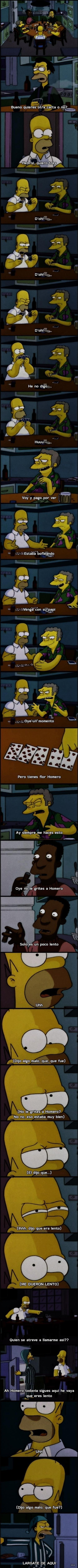 Homero es un loquillo