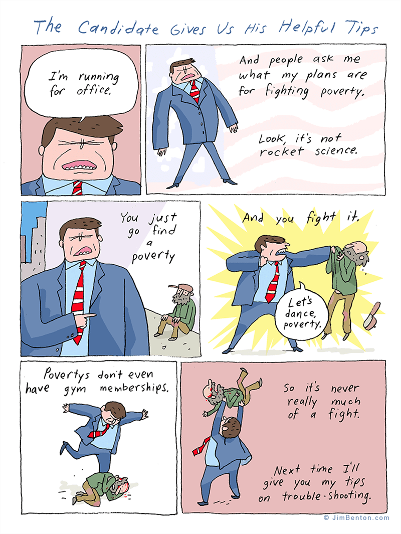 web comics politics Fighting Poverty Makes Me Feel Alive!