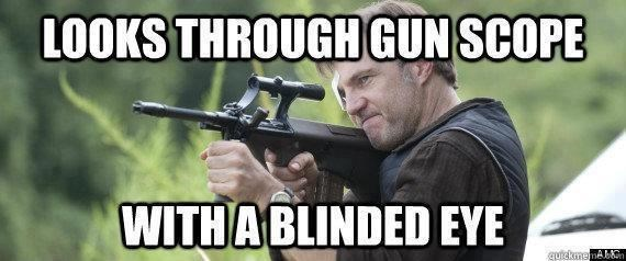 funny memes blind eye scope