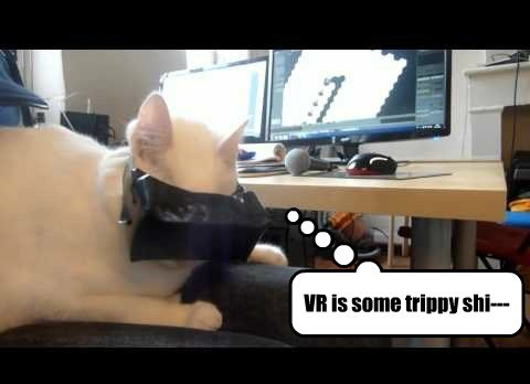 VR is some trippy shi---