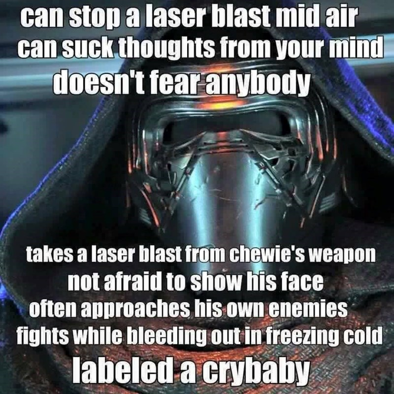 star wars kylo ren not a crybaby