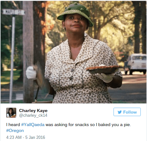 Adaptation - Charley Kaye @charley_ck14 Follow I heard #YallQaeda was asking for snacks so I baked you a pie. #Oregon 4:23 AM-5 Jan 2016