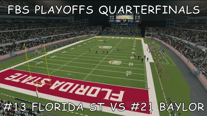 FBS PLAYOFFS QUARTERFINALS  #13 FLORIDA ST VS #21 BAYLOR