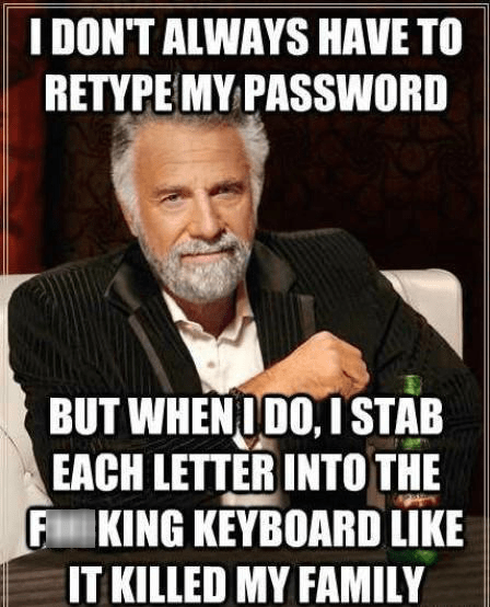 passwords,most interesting man