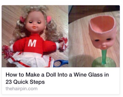 turn a doll into a wine glass