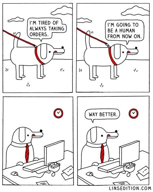 dogs work web comics It May Seem Boring to You, But I Can Eat People Food Any Time I Want Now