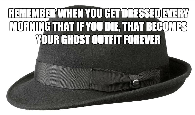 dont let your ghost outfit include a fedora